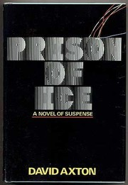 Cover of: Prison of ice | David Axton