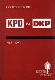 Cover of: KPD und DKP, 1945-1990