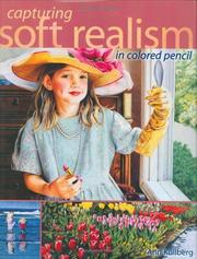 Cover of: Capturing Soft Realism in Colored Pencil | Ann Kullberg