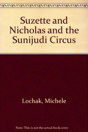 Suzette and Nicholas and the Sunijudi circus