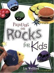 Painting on Rocks for Kids (Creative Kids) by Lin Wellford