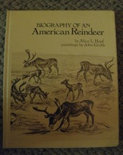Cover of: Biography of an American reindeer | Alice Lightner Hopf