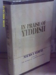 Cover of: In praise of Yiddish. | Maurice Samuel