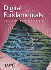 Cover of: Digital Fundamentals (7th Edition) by Thomas L. Floyd, Thomas Floyd
