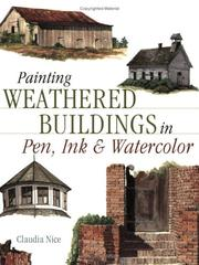 Cover of: Painting Weathered Buildings in Pen Ink & Watercolor (Artist