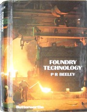 Cover of: Foundry technology | Peter R. Beeley