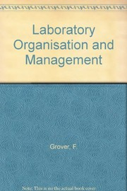 Cover of: Laboratory organization and management | Fred Grover