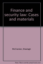 Cover of: Finance and security law: cases and materials