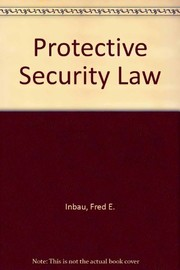 Cover of: Protective security law | Fred Edward Inbau