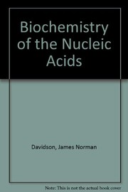 Cover of: The Biochemistry of the nucleic acids |