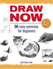 Cover of: Draw Now! | Ruth Glenn Little