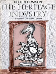 Cover of: The heritage industry | Robert Hewison