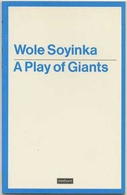 Cover of: A play of giants | Wole Soyinka