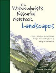 Cover of: The watercolorist's essential notebook, landscapes