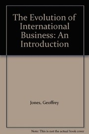 Cover of: The evolution of international business | Geoffrey Jones