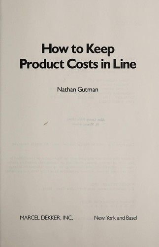 How to keep product costs in line by Nathan Gutman