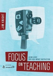 Cover of: Focus on Teaching: Using Video for High-Impact Instruction