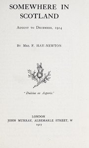Cover of: Somewhere in Scotland | Hay-Newton, F. Mrs