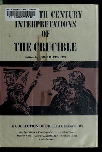 Twentieth century interpretations of The crucible by John H. Ferres
