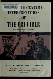 Cover of: Twentieth century interpretations of The crucible | John H. Ferres