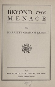 Cover of: Beyond the menace | Harriett Graham Lewis