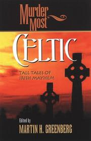Cover of: Murder Most Celtic: Tall Tales of Irish Mayhem (Murder Most Series) (Murder Most Series)