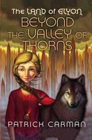 Cover of: The Land of Elyon #2: Beyond the Valley of Thorns (Volume 2)