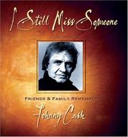 Cover of: I Still Miss Someone: Friends and Family Remember Johnny Cash