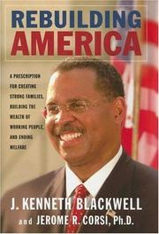 Cover of: Rebuilding America | John Kenneth Blackwell