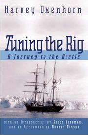 Cover of: Tuning the Rig | Harvey Oxenhorn
