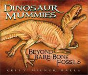 Cover of: Dinosaur mummies: beyond bare-bone fossils