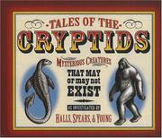 Cover of: Tales of the Cryptids: Mysterious Creatures That May or May Not Exist (Darby Creek Publishing)