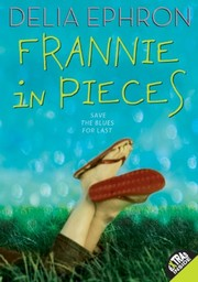 Cover of: Frannie in Pieces (Laura Geringer Books (Paperback))