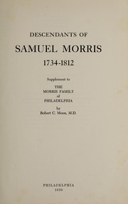 Cover of: Descendants of Samuel Morris, 1734-1812 | Morris Family Publication Committee