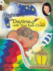 Cover of: Nighttime is just daytime with your eyes closed