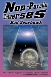 Cover of: Non-Parallel Universes
