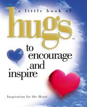 Cover of: Little Hugs to Encourage & Inspire