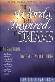 Cover of: The Words that Inspired the Dream