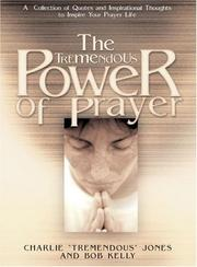 Cover of: The Tremendous Power of Prayer | Charlie Jones, Bob Kelly