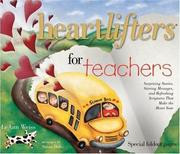 Cover of: Heartlifters for Teachers