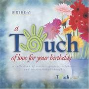 Cover of: Touch of Love For Your Birthday (Touch of Love)