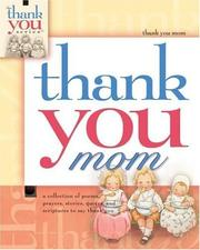 Cover of: Thank You Mom (Thank You (Howard Publishing))
