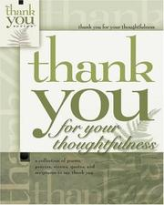 Cover of: Thank You for Thoughtfulness (Gift Book)