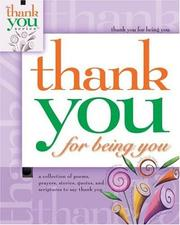 Cover of: Thank You for Being You (Gift Book)