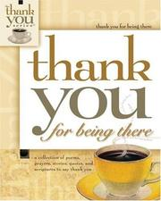 Cover of: Thank You for Being There