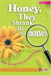 Cover of: Honey, They Shrunk My Hormones