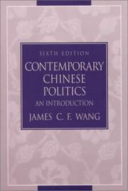 Cover of: Contemporary Chinese Politics | James C. F. Wang