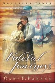 Cover of: Fateful journeys