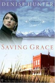 Cover of: Saving Grace | Denise Hunter