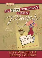 Cover of: The Busy Grandma's Guide to Prayer (Motherhood Club)
